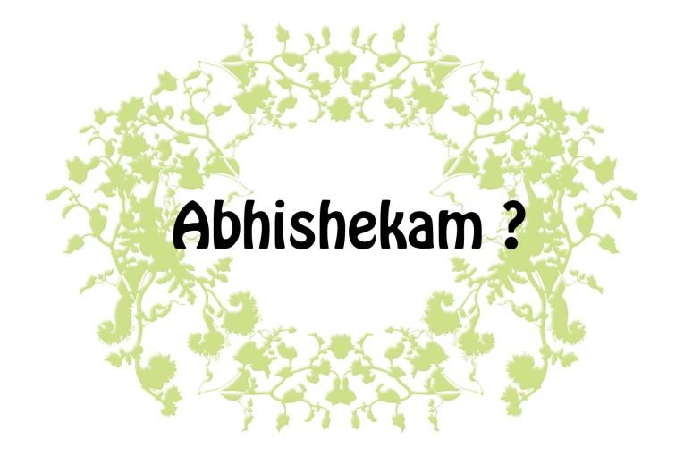 Abhishekam ?