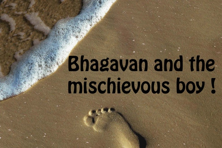 Bhagavan and the mischievous boy