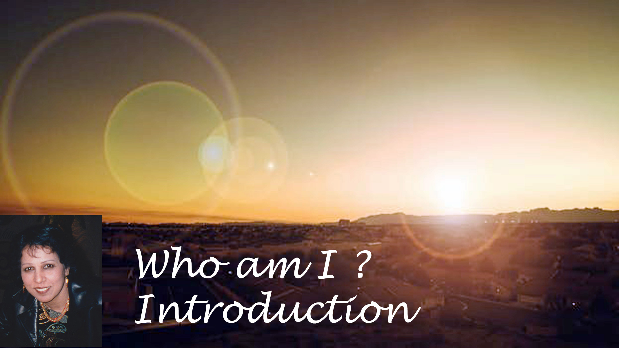 Who Am I ? Introduction – Audio