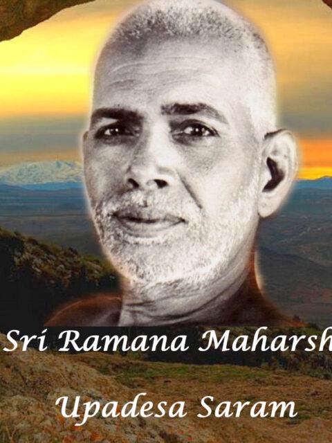 Ramana Maharshi : Upadesa Saram (Music Video)
