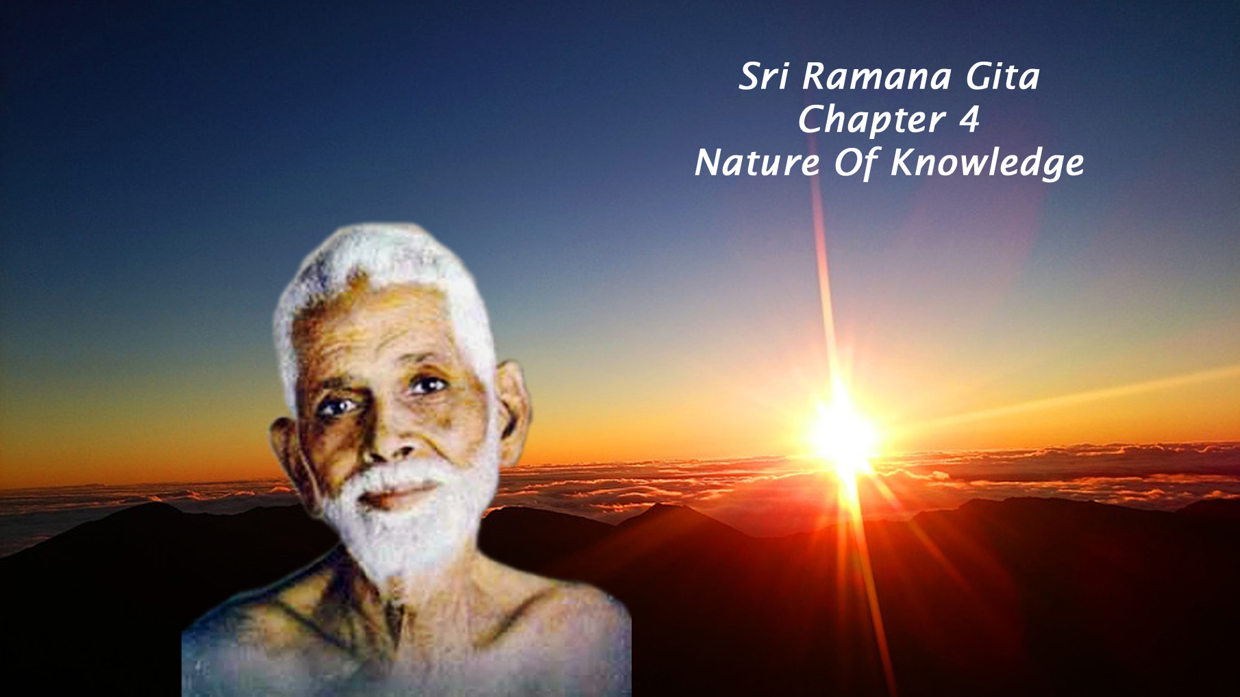 Ramana Gita - Chapter 4 - Nature of Knowledge
