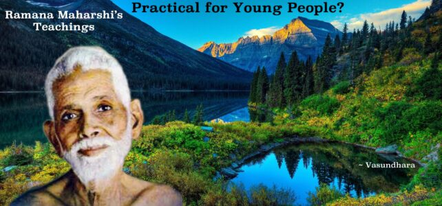 Is Self-Enquiry Possible or Practical for Young People
