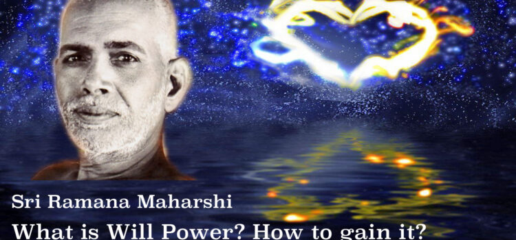 What is Will-Power? How to gain it?