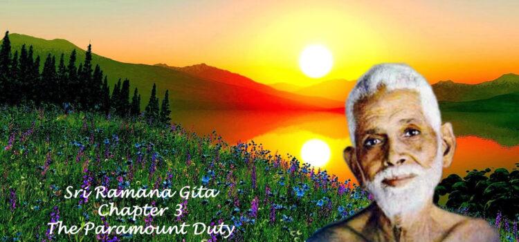 Ramana Gita – Chapter 3 – The Paramount Duty