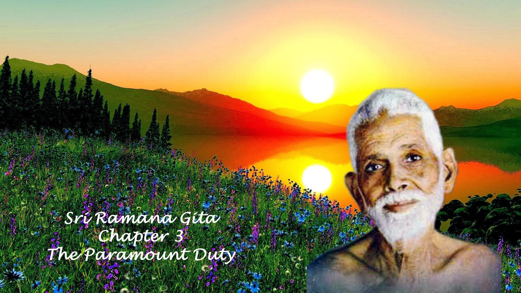 Ramana Gita - Chapter 3 - The Paramount Duty