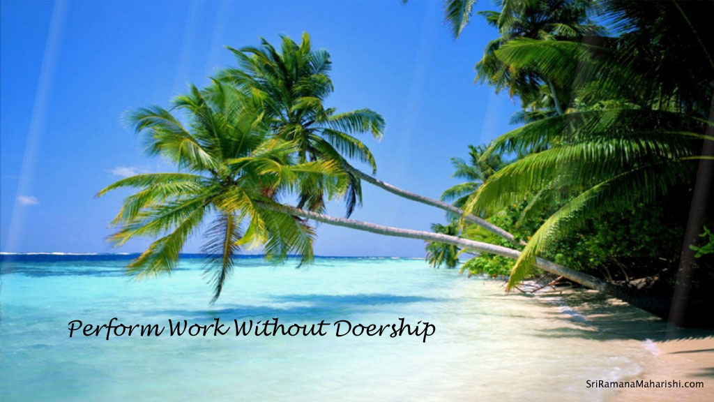 How to perform work without doership