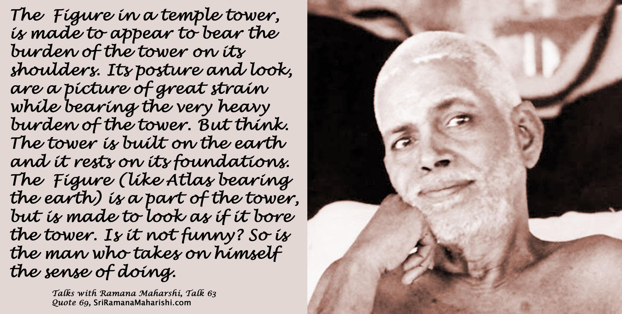 Ramana Maharshi Quote 69