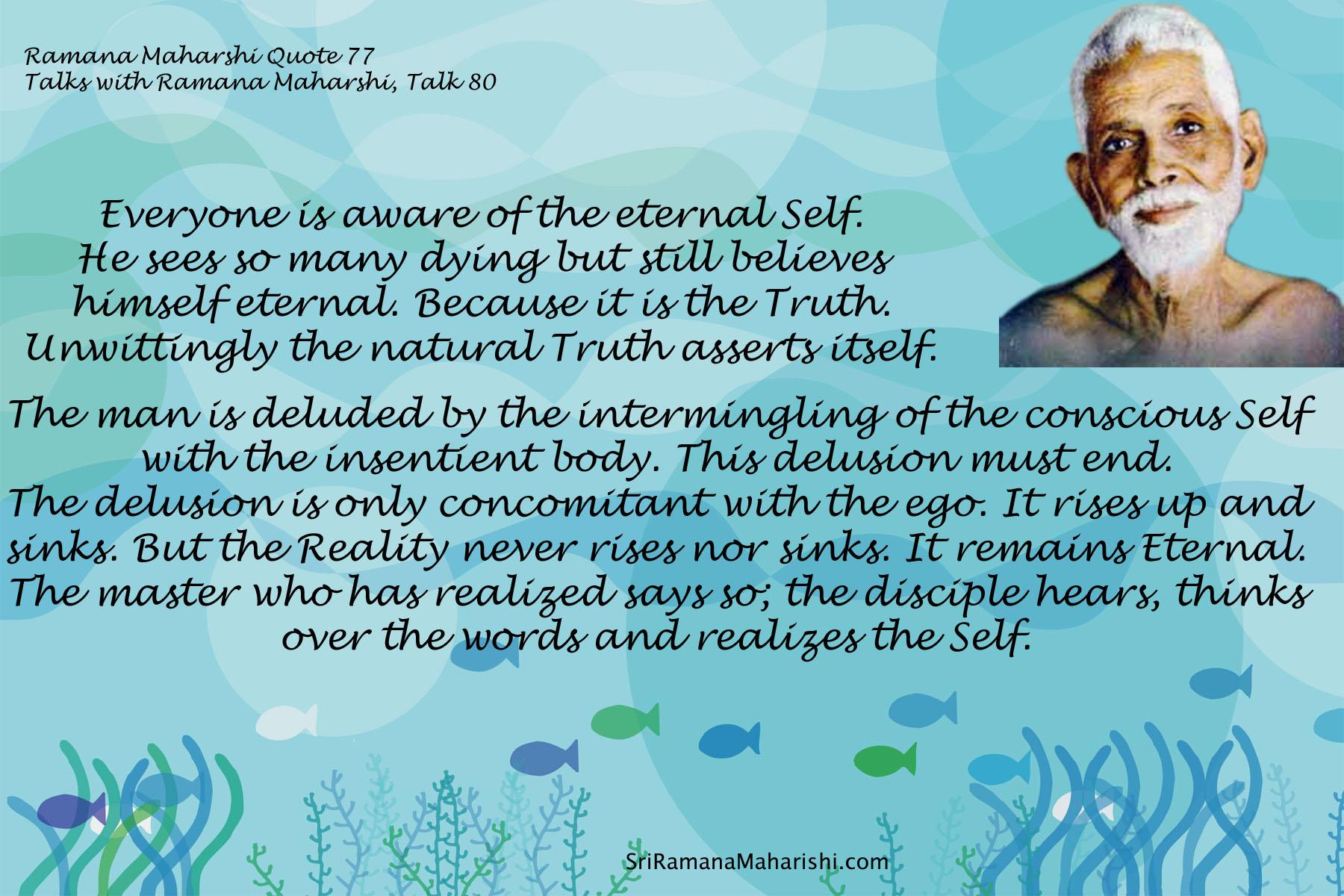 Ramana Maharshi Quote 77